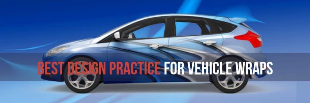 Best Design Practice for Vehicle Wraps